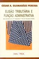 Elisão Tributária e Função Administrativa