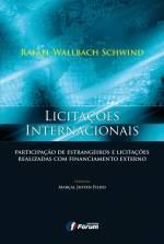 Licitações Internacionais: Participação de Estrangeiros e Licitações Realizadas com Financiamento Externo