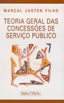 The General Theory of Concessions of Public Service
